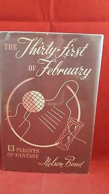 Nelson Bond - The Thirty-First of February, Gnome Press, 1948, 1st Edition