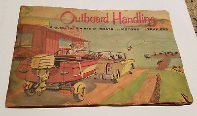 Original 1960 Outboard Boating Club of America Outboard Handling Guide Book