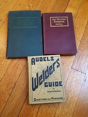 LOT OF 3 WELDING BOOKS SKILLS ARC WELDING AUDELS WELDERS GUIDE Graham Holslag