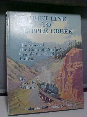 Hardbound Book-Short Line To Cripple Creek