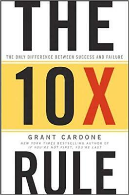 """The 10X Rule by Grant Cardone + """"FREE GIFT : Be obsessed or be average"""" Fast-Del"""