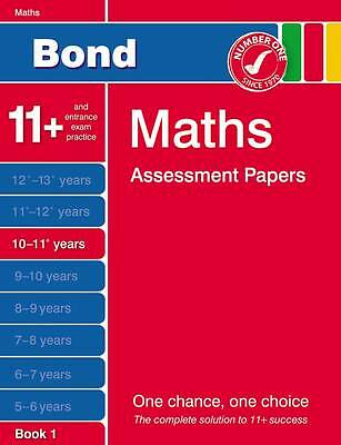 Bond Maths Assessment Papers 10-11+ years Book 1, PLEASE READ DESCRIPTION