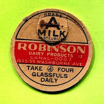 Robinson Dairy Products ~ 1655-59 Washburne Ave. ~ Chicago, Il. Milk Bottle Cap