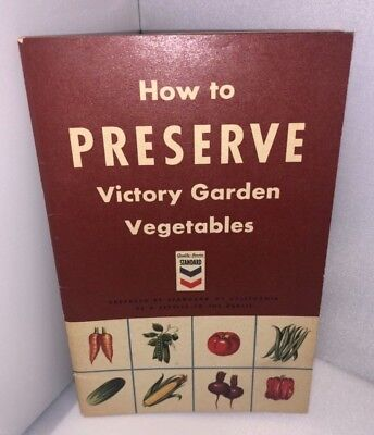 Standard Oil California 1944 How to Preserve Victory Garden Vegetables Canning