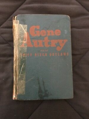 Gene Autry and the Thief River Outlaws 1944 Hardback Book