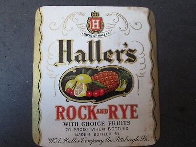 Whiskey Bottle / Crate Label Haller's Rock & Rye W. A. Haller Co Pittsburgh Pa
