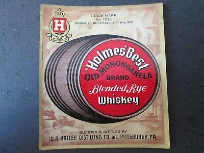 Whiskey Label Holmes Best Old Monongahela W A Haller Distilling Co Pittsburgh Pa