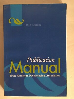 Publication Manual of the American Psychological Association Sixth Edition 6th