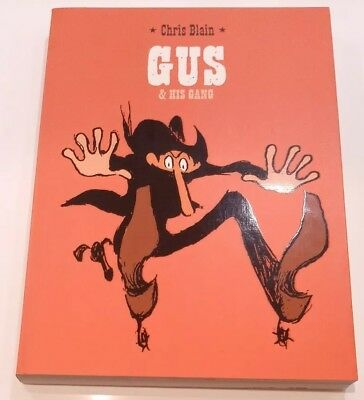 GUS AND HIS GANG BY CHRIS BLAIN, PUBLISHED BY 1ST SECOND | First Edition 2008