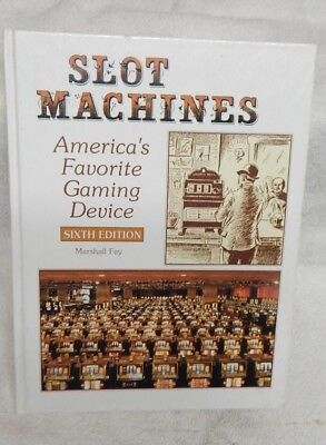 Hardback Book Slot Machines America's Favorite Gaming Device Marshall Fey