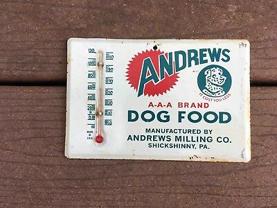 Vintage Andrews A-A-A Brand Dog Food Advertising Metal Thermometer Shickshinny
