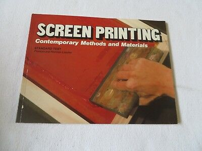 Screen printing : Contemporary Methods and Materials 1978 Frances Lassiter