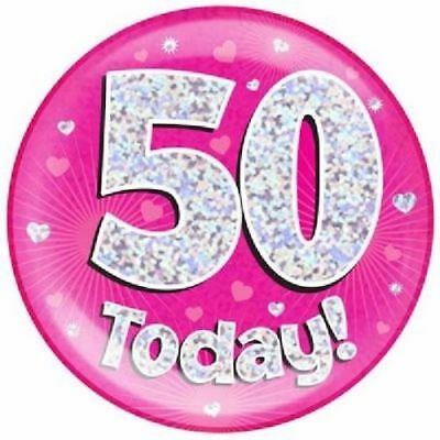 "6"" Jumbo Pink 50 Today Birthday Badge Ladies New Party Holographic Pin 50Th"