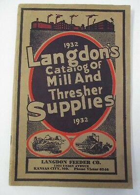 1932 LANGDON FEEDER CO., Catalog of Mill & Thresher Supplies, Illustrated