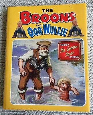 *THE BROONS AND OOR WULLIE 1946-1956 THE GOLDEN YEARS* Hardback Book