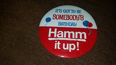 HAMMS It's Got To Be Somebody's Birthday Hamm It Up! Collectible Pin