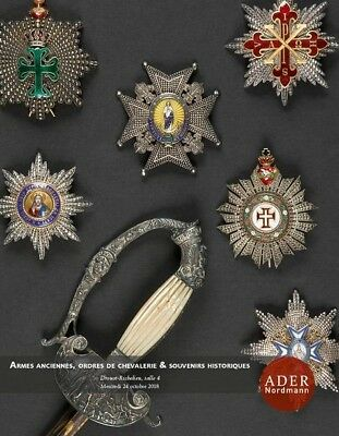 Catalogue Ader Nordmann Ordres Decorations Medailles Armes Anciennes
