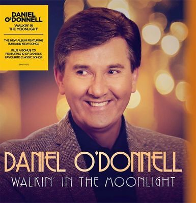 Daniel O'Donnell - Walkin' in the Moonlight  **sale**