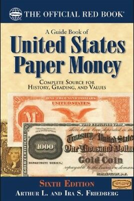 Guide Book of United States Paper Money ,6th Edition - #7894846351