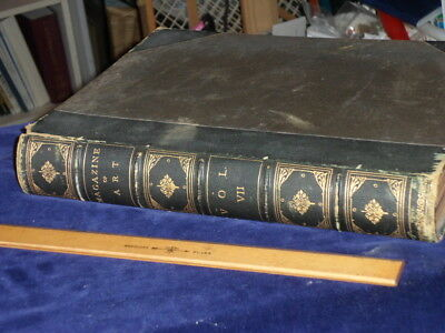 1884 The Magazine Of Art - Leather Bound Volume No. 7 - Great Engravings & Illus