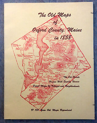 The Old Maps of Oxford County, Maine in 1858