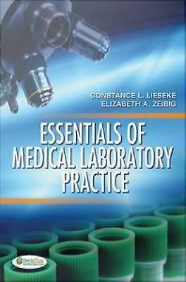 Essentials of Medical Laboratory Practice by Constance L Lieseke - PDF eDelivery
