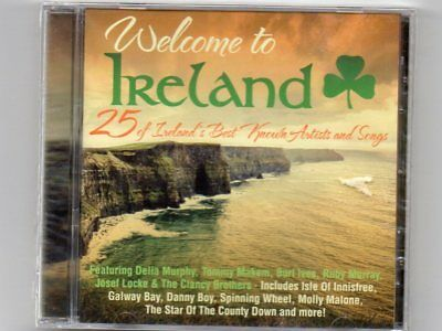 WELCOME TO IRELAND - 25 Of Ireland's Best Known Artists And Songs - CD