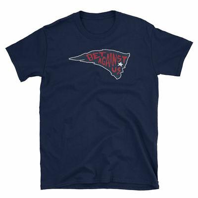 Bet Against Us New England Patriots T-Shirt
