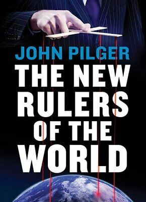 New Rulers of the World by John Pilger New Paperback / softback Book