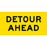 Temporary Traffic Signs -  DETOUR AHEAD
