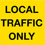 Temporary Traffic Signs -  LOCAL TRAFFIC ONLY