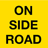 Temporary Traffic Signs -  ON SIDE ROAD