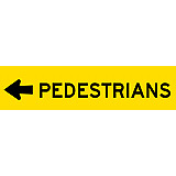 Temporary Traffic Signs -  PEDESTRIANS (ARROW LEFT)