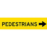 Temporary Traffic Signs -  PEDESTRIANS (ARROW RIGHT)