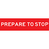 Temporary Traffic Signs -  PREPARE TO STOP