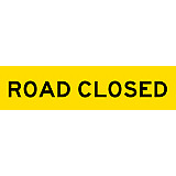 Temporary Traffic Signs -  ROAD CLOSED