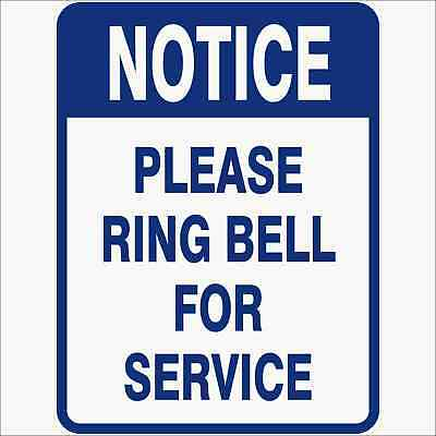 Miscellaneous Signs -  PLEASE RING BELL FOR SERVICE