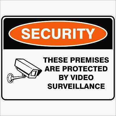 Security Signs -  THESE PREMISES ARE PROTECTED BY VIDEO SURVEILLANCE