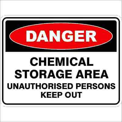 Danger Signs -  CHEMICAL STORAGE AREA UNAUTHORISED PERSONS KEEP OUT