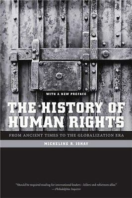 The History of Human Rights: From Ancient Times to the Globalization Era by Mic
