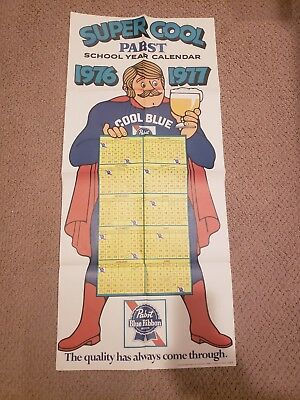 "1976-77 Pabst Blue Ribbon ""Super Cool"" School Year Calendar 17"" x 37"" poster"