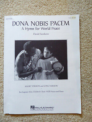 A Hymn for World Peace (Dona Nobis Pacem) David Fanshaw. Short and long version.