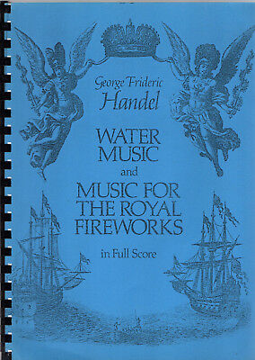 George Frideric Haendel, Water Music & Music for the Royal Firewoks (Partition)