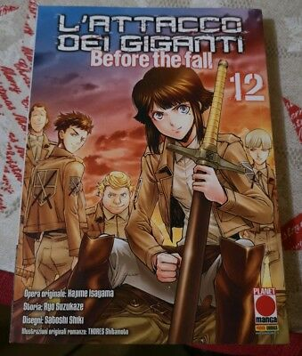 Manga - L'attacco Dei Giganti - Before The Fall 12 Planet Manga Panini Nuovo