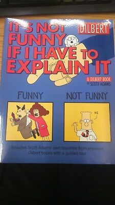 Dilbert: It's Not Funny If I Have to Explain It by Scott Adams (Paperback, 2004)