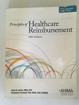 Principles of Healthcare Reimbursement Fifth Edition by Anne B. Casto 2015
