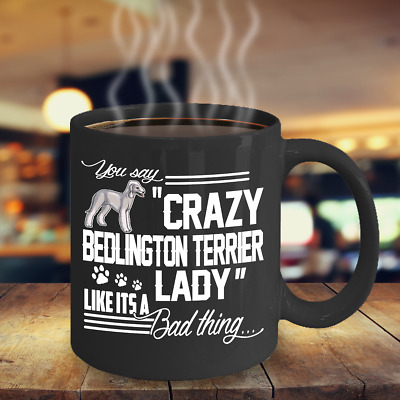 Crazy Bedlington Terrier Lady Coffee Mug / Cup