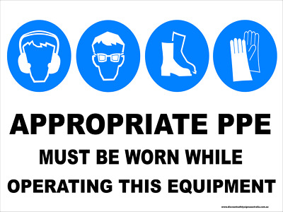 Multi-Condition PPE Signs -  APPROPRIATE PPE - WHILE OPERATING THIS EQUIPMENT