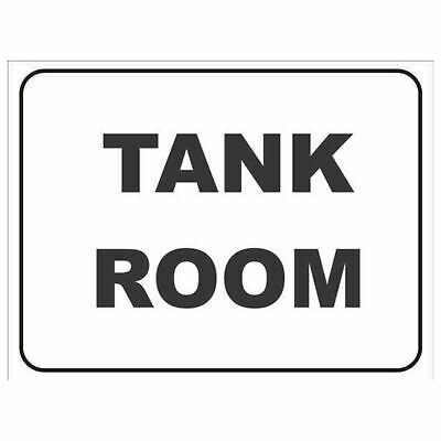Miscellaneous Signs -  TANK ROOM