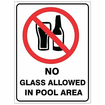 Pool Safety Signs -  NO GLASS ALLOWED IN POOL AREA